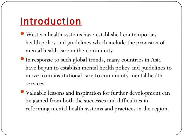 Introduction Western health systems have established contemporary health policy and guidelines which include the provisio...