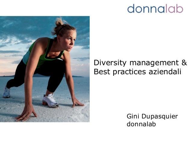 Diversity management &  Best practices aziendali  Gini Dupasquier  donnalab