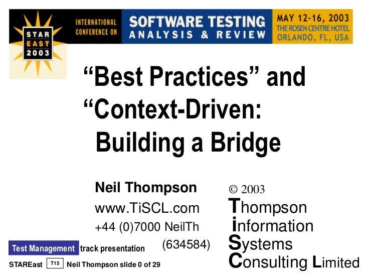 """Best Practices"" and                     ""Context-Driven:                      Building a Bridge                         N..."