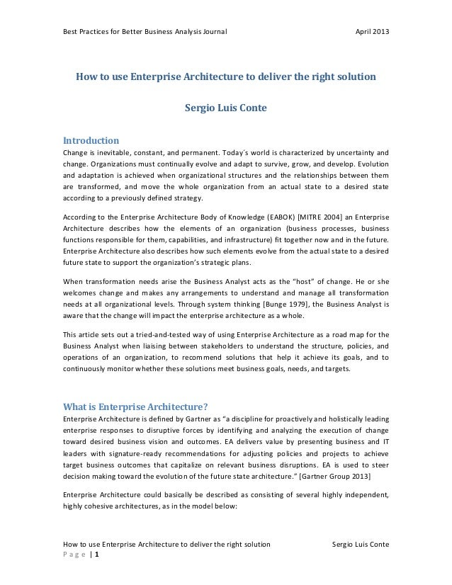 Best Practices for Better Business Analysis Journal  April 2013  How to use Enterprise Architecture to deliver the right s...