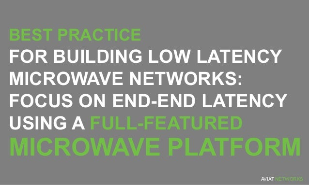 Best Practices For Building Ultra Low Latency Microwave Networks
