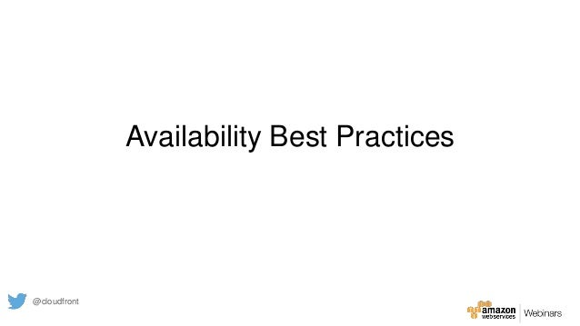 Availability Best Practices @cloudfront