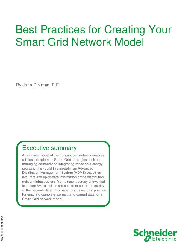 Best Practices for Creating Your Smart Grid Network Model  By John Dirkman, P.E.  Executive summary A real-time model of t...