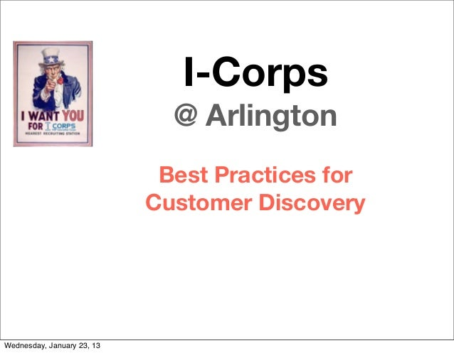 I-Corps                              @ Arlington                             Best Practices for                           ...