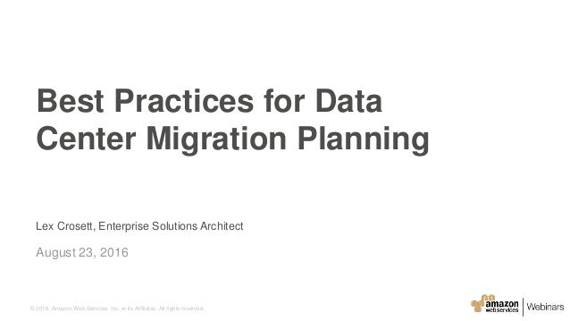 Best Practices for Data Center Migration Planning - August