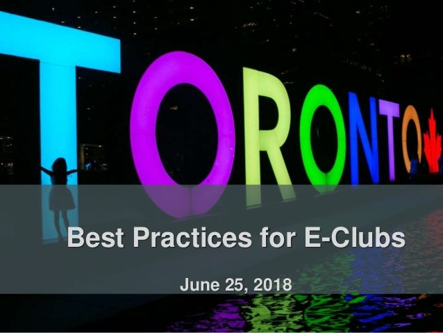 Best Practices for E-Clubs June 25, 2018