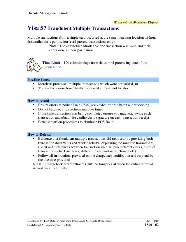 Dispute Management Guide *Dispute Group/Fraudulent Disputes  Visa 57 Fraudulent Multiple Transactions Multiple transaction...