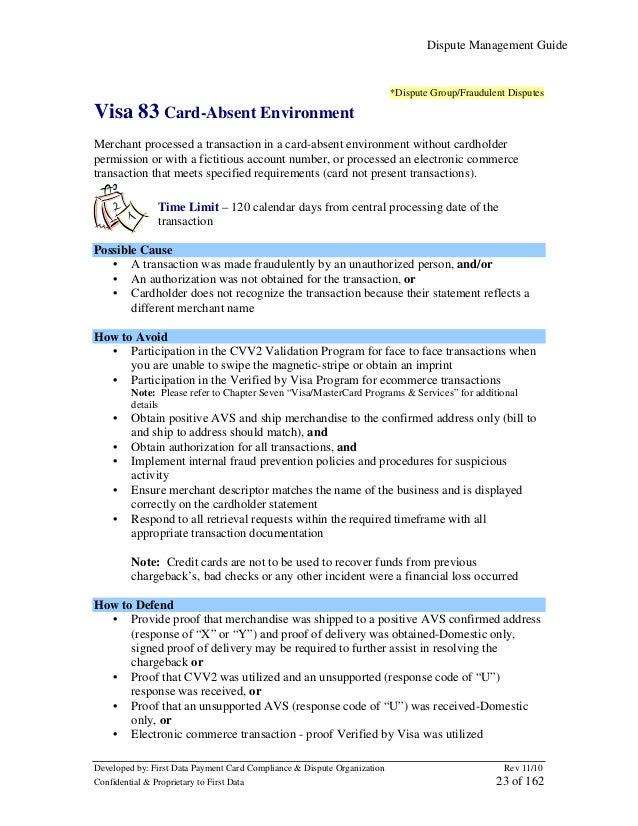 Dispute Management Guide  *Dispute Group/Fraudulent Disputes  Visa 83 Card-Absent Environment Merchant processed a transac...