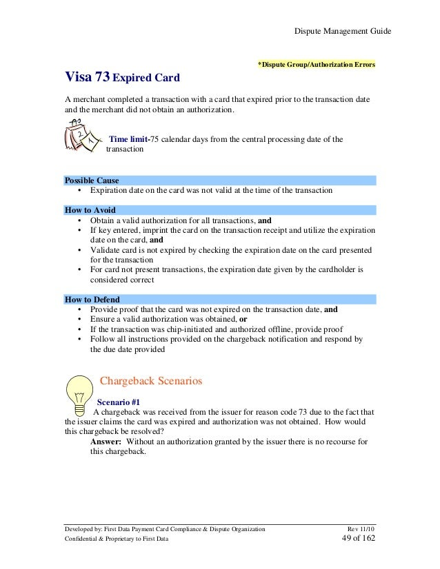 Dispute Management Guide  *Dispute Group/Authorization Errors  Visa 73 Expired Card A merchant completed a transaction wit...