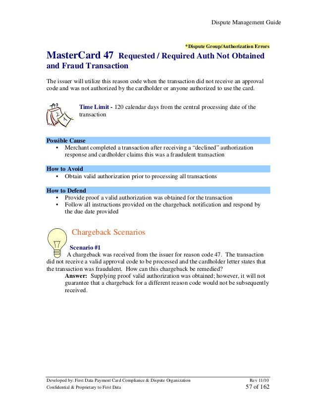 Dispute Management Guide  *Dispute Group/Authorization Errors  MasterCard 47  Requested / Required Auth Not Obtained and F...