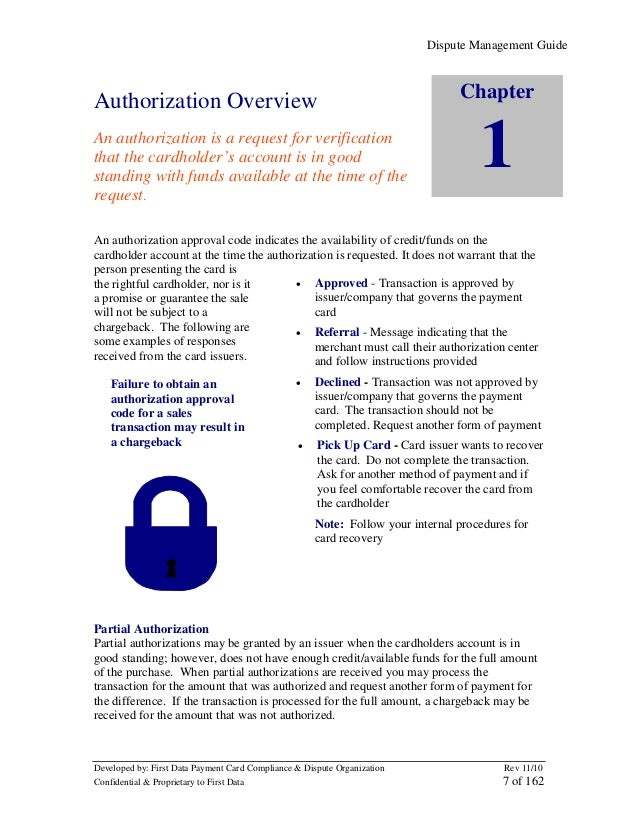 Dispute Management Guide  Authorization Overview An authorization is a request for verification that the cardholder's acco...
