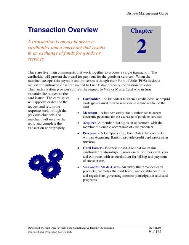 Dispute Management Guide  Transaction Overview A transaction is an act between a cardholder and a merchant that results in...