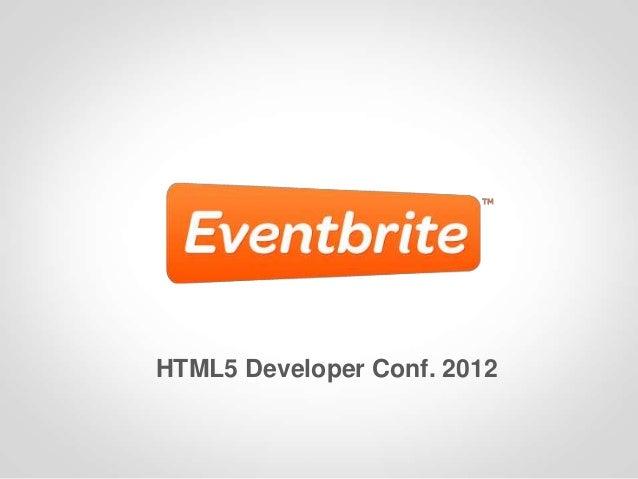 HTML5 Developer Conf. 2012