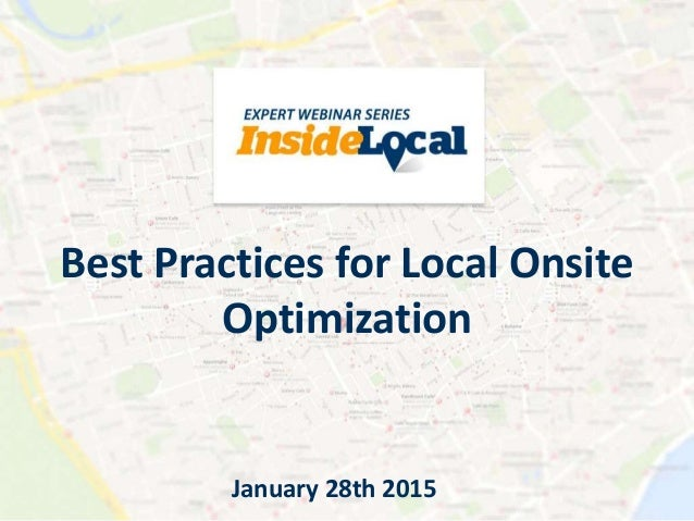 InsideLocal Webinar: Best Practices for Local Onsite ...
