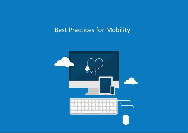 Best Practices for Mobility