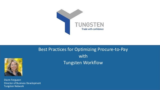 Best practices for optimizing P2P with Tungsten Workflow
