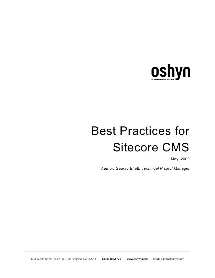 Best Practices for    Sitecore CMS                                       May, 2009   Author: Gaurav Bhatt, Technical Proje...