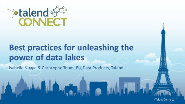 Best Practices For Unleashing The Power Of Data Lakes