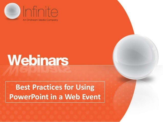 Best Practices for UsingPowerPoint in a Web Event