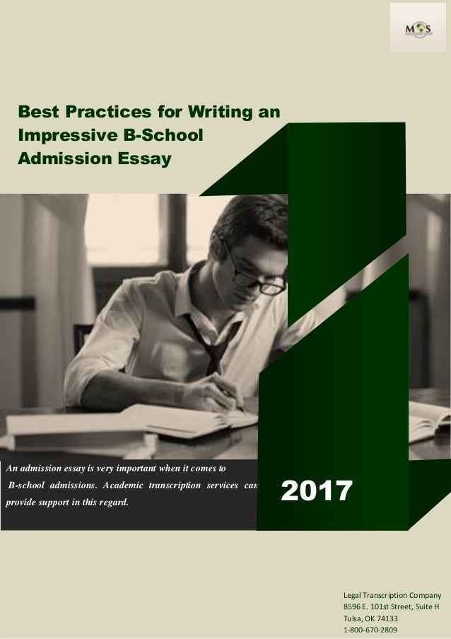 best practices for writing an impressive b school admission essay best practices for writing an impressive b school admission essay an admission essay is very