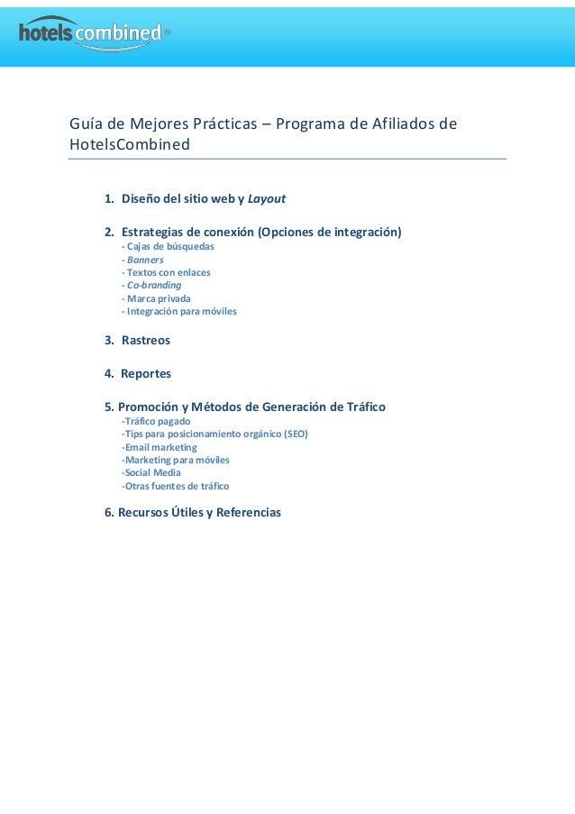 Guía de Mejores Prácticas – Programa de Afiliados de HotelsCombined 1. Diseño del sitio web y Layout 2. Estrategias de con...