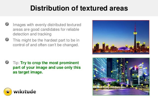 Distribution of textured areas Images with evenly distributed textured areas are good candidates for reliable detection an...
