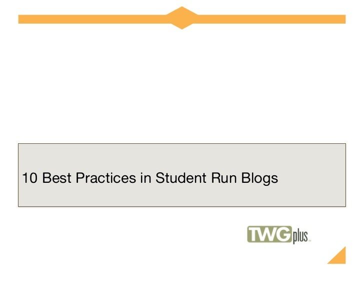 10 Best Practices in Student Run Blogs