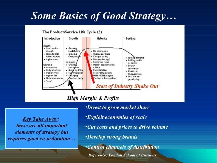 <ul><li>Invest to grow market share </li></ul><ul><li>Exploit economies of scale </li></ul><ul><li>Cut costs and prices to...