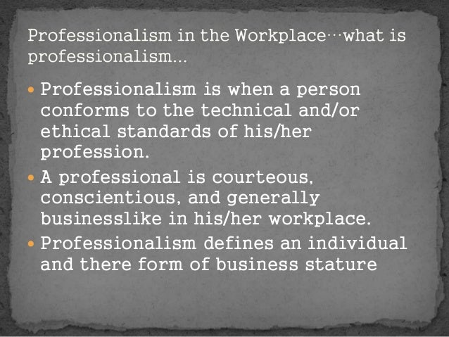 why professionalism respect and effective communication should be practiced in the workplace It focuses on strong communication skills ellie leadership styles in nursing management the relationship between an effective nurse manager & nursing.