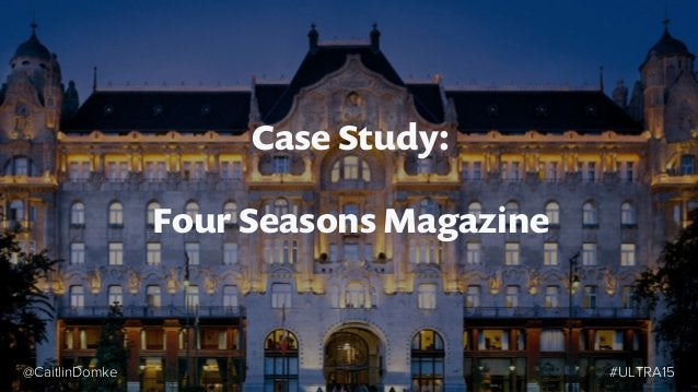 """Four Seasons Magazine • Mission statement: """"providing interesting and evocative content about some of the world's most fa..."""