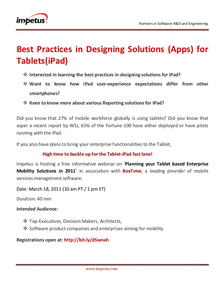 <br /><br />Best Practices in Designing Solutions (Apps) for Tablets (iPad) <br /><ul><li>Interested in lea...