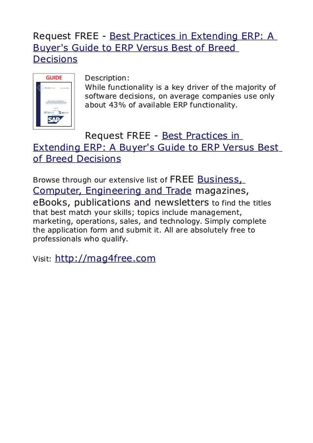 Request FREE - Best Practices in Extending ERP: ABuyers Guide to ERP Versus Best of BreedDecisions              Descriptio...