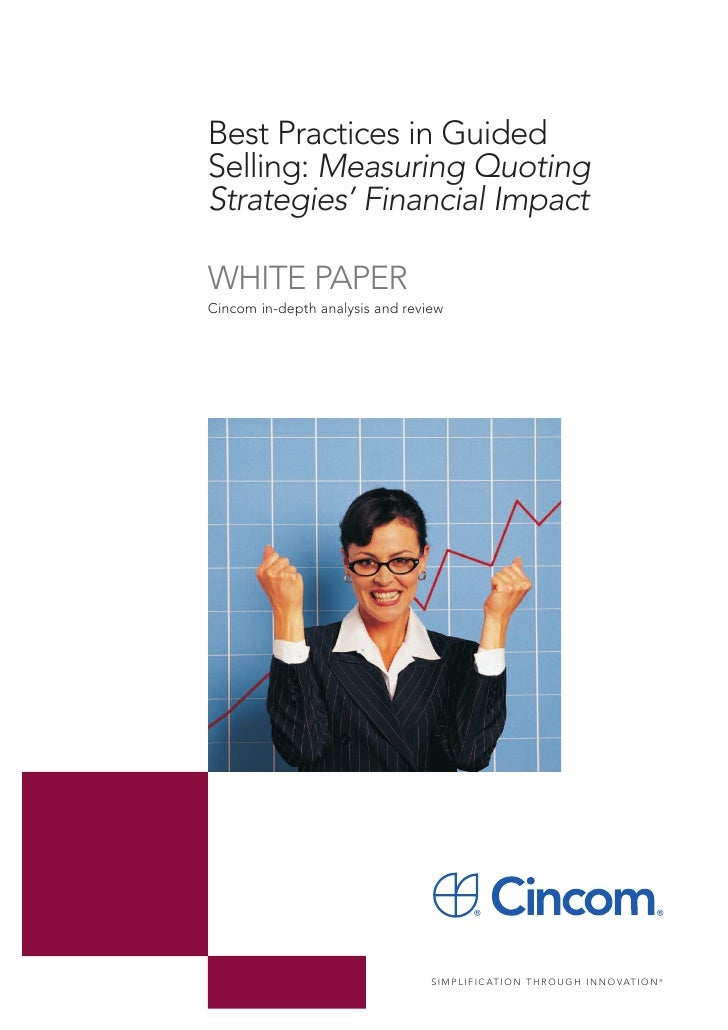 Best Practices in GuidedSelling: Measuring QuotingStrategies' Financial ImpactWHITE PAPERCincom in-depth analysis and revi...