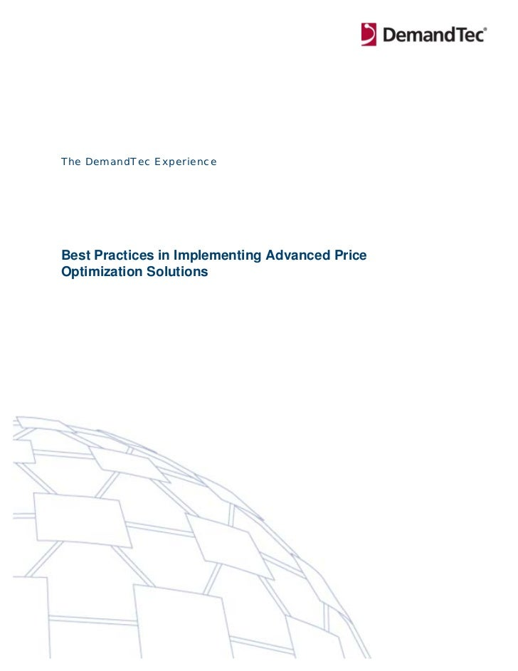 The DemandTec ExperienceBest Practices in Implementing Advanced PriceOptimization Solutions