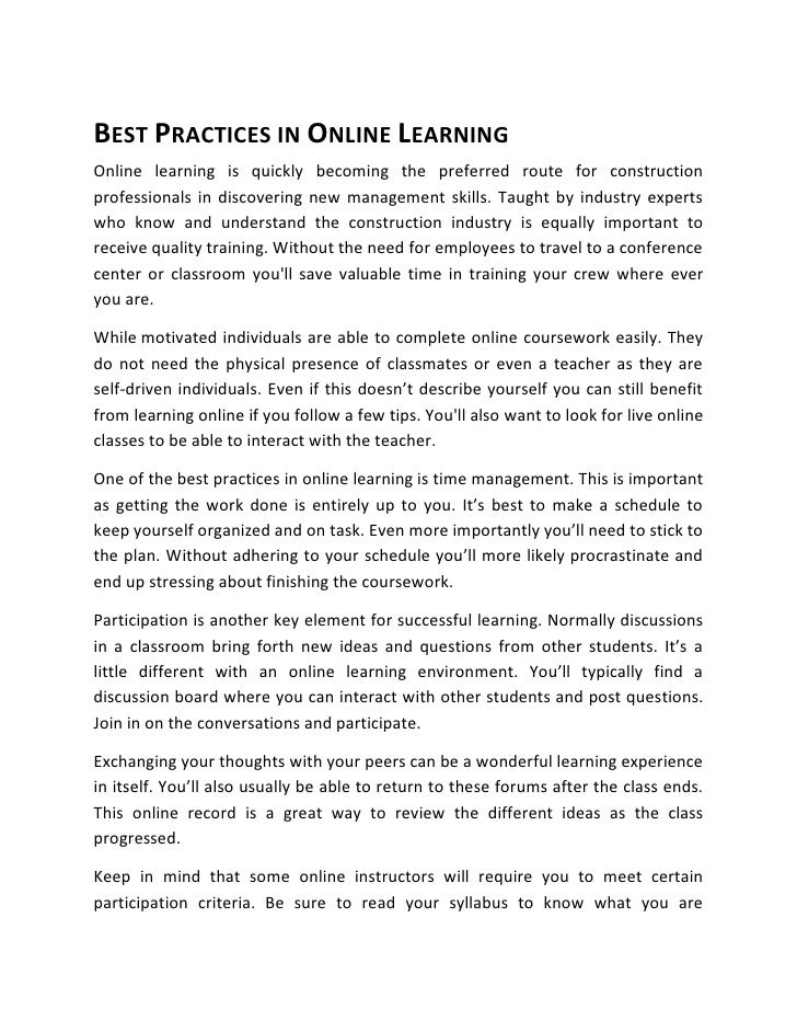 BEST PRACTICES IN ONLINE LEARNINGOnline learning is quickly becoming the preferred route for constructionprofessionals in ...