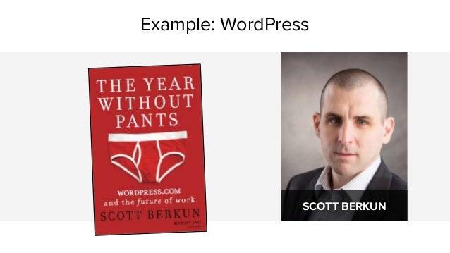 Example: WordPress SCOTT BERKUN