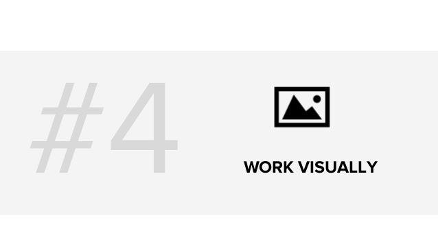 WORK VISUALLY