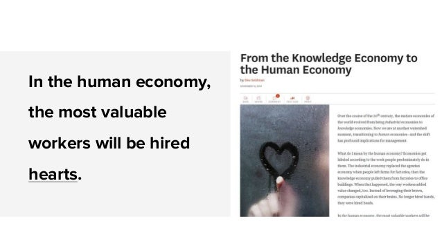 In the human economy, the most valuable workers will be hired hearts.