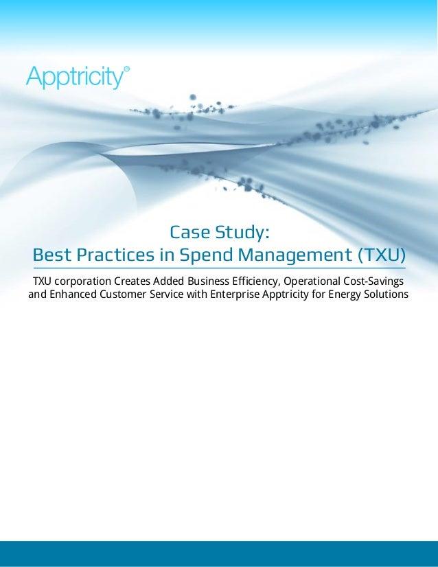 R                Case Study:Best Practices in Spend Management (TXU) TXU corporation Creates Added Business Efficiency, Op...