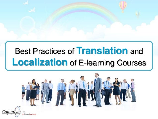 Best Practices of Translation and Localization of E-learning Courses