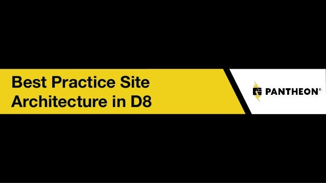 Best Practice Site Architecture in D8