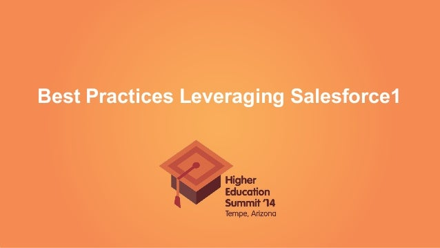 Best Practices Leveraging Salesforce1