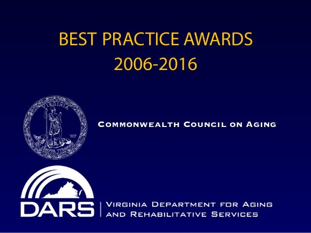 BEST PRACTICE AWARDS 2006-2016 Commonwealth Council on Aging