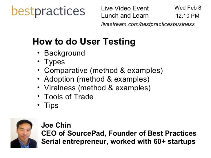 Live Video Event Lunch and Learn Wed Feb 8 Joe Chin CEO of SourcePad, Founder of Best Practices Serial entrepreneur, work...