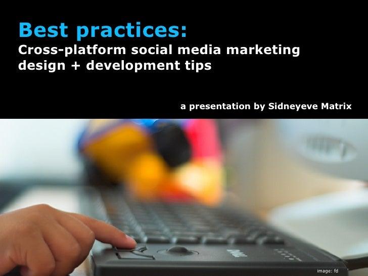 Social media marketing, best practices