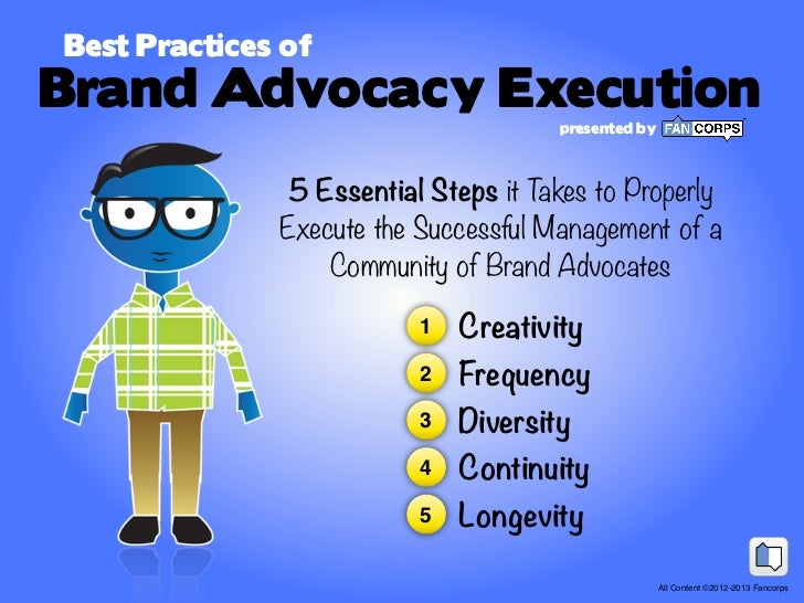 Best Practices ofBrand Advocacy Execution                                      presented by               5 Essential Step...