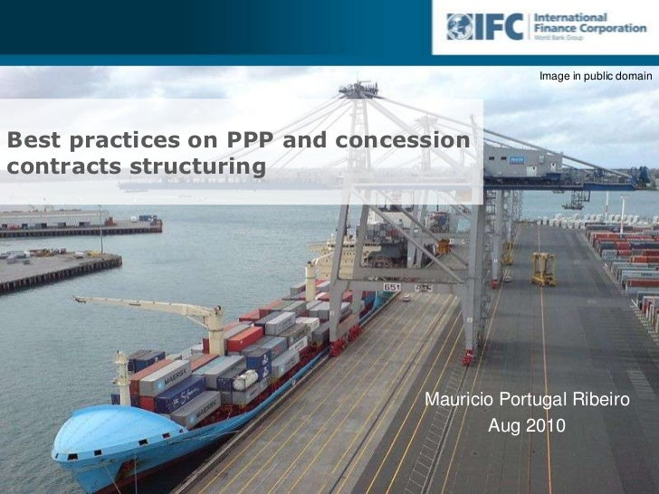 Best practices on PPP and concession contracts structuring<br />Brazilian Road Sector<br />Mauricio Portugal Ribeiro<br />...