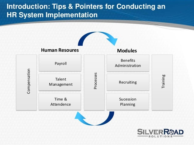 Best Practices, Tips and Pointers for Conducting an HR Systems Implem…