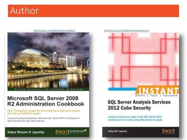 Author eBook & PaperBack  www.packtpub.com  Amazon US & UK http://tinyurl.com/sql2k8r2admincookbook http://tinyurl.com/s...