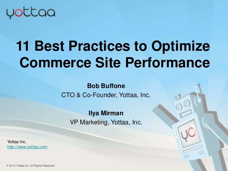11 Best Practices to Optimize      Commerce Site Performance                                                 Bob Buffone  ...
